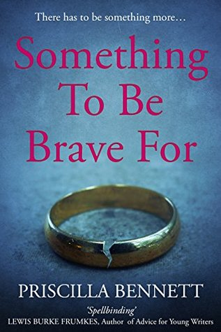 Something to Be Brave For